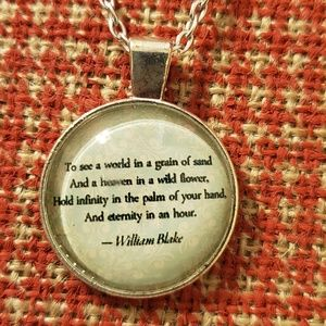 Jewelry - ♡2/$7 or 4/$10♡ William Blake Quote Necklace